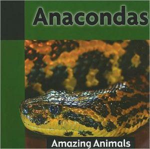 Anacondas book written by James De Medeiros