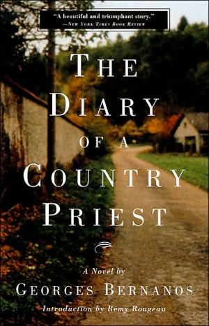 The Diary of a Country Priest book written by Georges Bernanos