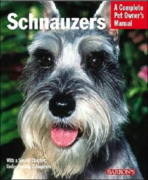 Schnauzers: Everything about Purchase, Care, Nutrition, and Diseases: With a Special Chapter on Understanding Schnauzers book written by Frederick Frye