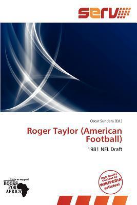 Roger Taylor (American Football) written by Oscar Sundara