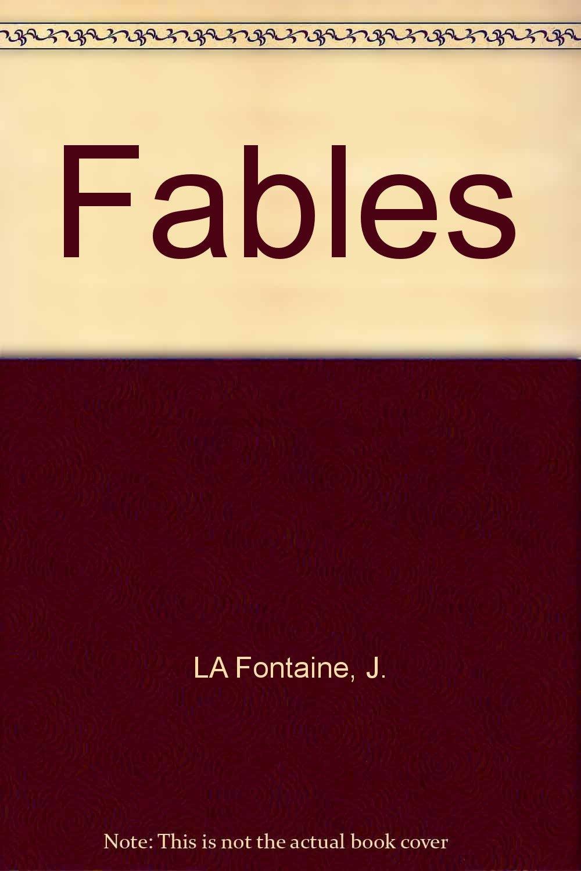 Fables book written by Jean de La Fontaine