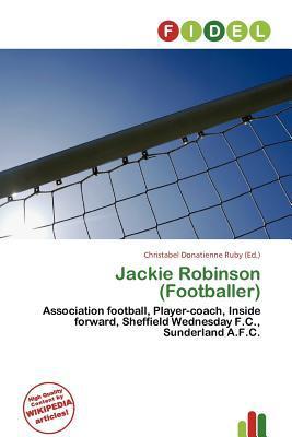 Jackie Robinson (Footballer) written by Christabel Donatienne Ruby