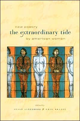 The Extraordinary Tide: New Poetry by American Women book written by Susan Aizenberg