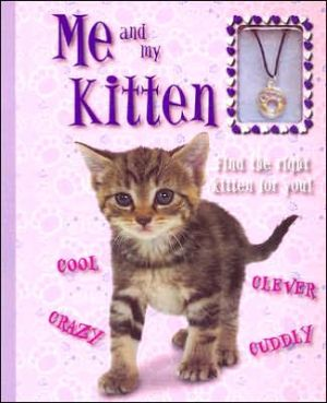 Me and My Kitten book written by Kate Fordham