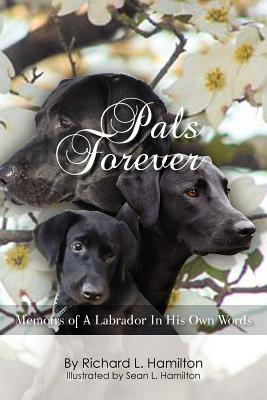 Pals Forever book written by Richard L. Hamilton