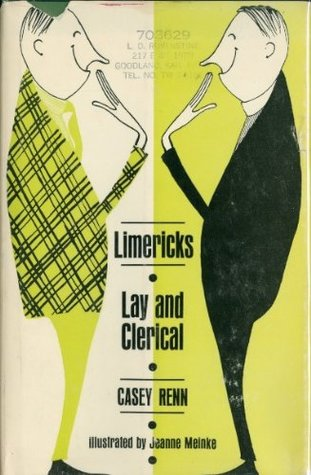 Limericks, lay and clerical written by Jeanne Meinke