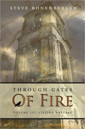 Through Gates of Fire book written by Steve Bonenberger