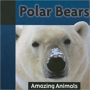 Polar Bears book written by Galadriel Findlay Watson
