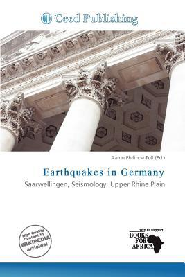 Earthquakes in Germany written by Aaron Philippe Toll