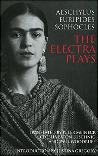 The Electra Plays (Hacket Edition) book written by Aeschylus