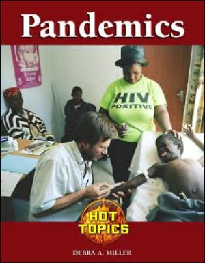 Pandemics book written by Debra A. Miller