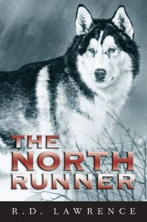 The North Runner book written by R. D. Lawrence