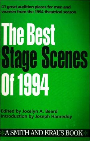 The Best Stage Scenes of 1994 book written by Jocelyn A. Beard