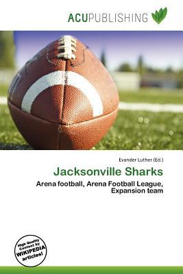 Jacksonville Sharks written by Evander Luther