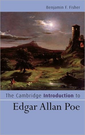 The Cambridge Introduction to Edgar Allan Poe book written by Benjamin F. Fisher