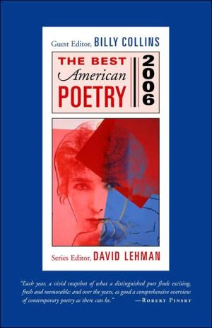 The Best American Poetry 2006 book written by Billy Collins