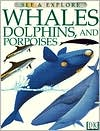 Whales, Dolphins and Porpoises book written by Mark Carwardine, Martin Camm