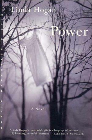 Power written by Linda Hogan