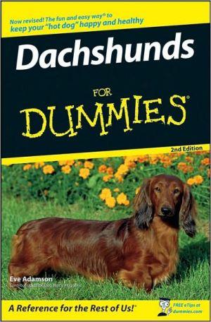 Dachshunds for Dummies book written by Eve Adamson