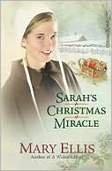 Sarah's Christmas Miracle book written by Mary Ellis