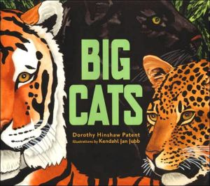Big Cats book written by Dorothy Hinshaw Patent
