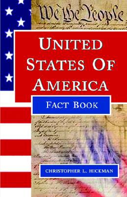 U. S. Fact Book book written by Christopher Hickman