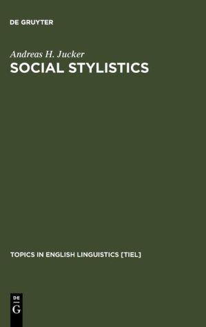 Social stylistics written by Andreas H. Jucker