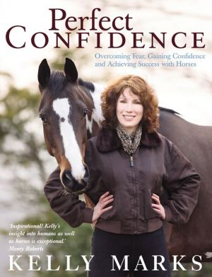 Perfect Confidence book written by Kelly Marks