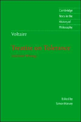 Treatise on Tolerance and Other Writings book written by Voltaire
