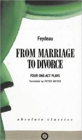 From Marriage to Divorce book written by Georges Feydeau