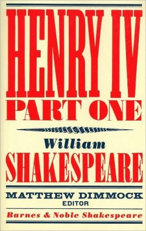 Henry IV Part One (Barnes & Noble Shakespeare) book written by William Shakespeare