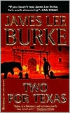Two for Texas book written by James Lee Burke