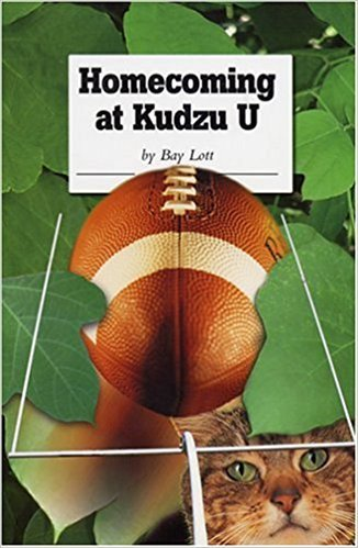 Home Coming at Kudzu U written by Bay Lott