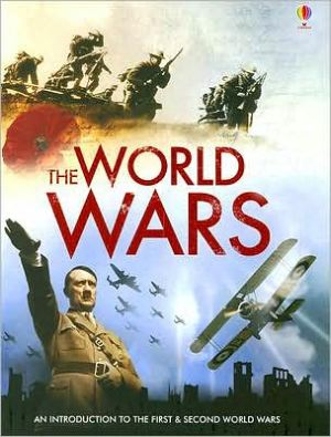 The World Wars: An Introduction to the First and Second World Wars book written by Paul Dowswell