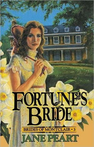 Fortune's Bride, Vol. 3 book written by Jane Peart