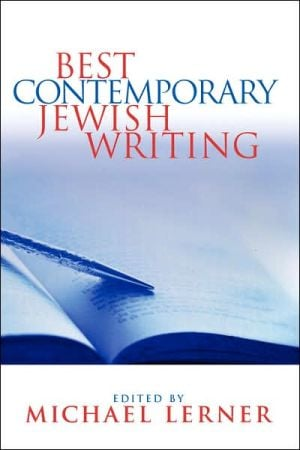 Best Contemporary Jewish Writing book written by Michael Lerner