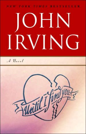 Until I Find You book written by John Irving