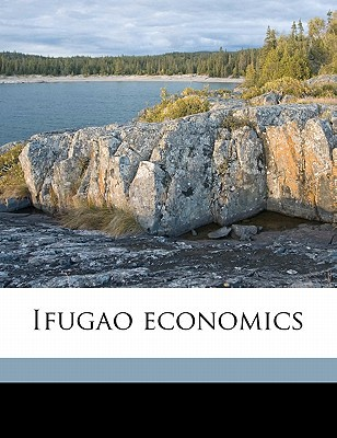Ifugao Economics book written by Barton, Roy Franklin
