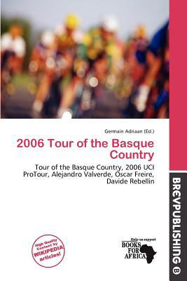 2006 Tour of the Basque Country written by Germain Adriaan