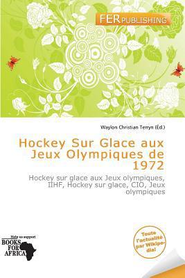 Hockey Sur Glace Aux Jeux Olympiques de 1972 written by
