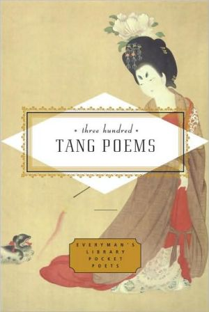 Three Hundred Tang Poems book written by Peter Harris