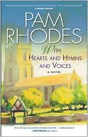 With Hearts and Hymns and Voices book written by Pam Rhodes