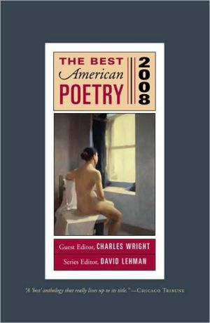The Best American Poetry 2008 book written by Charles Wright