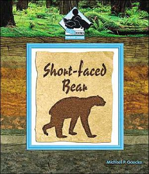 Short-Faced Bear book written by Michael Goecke