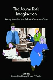 The journalistic imagination book written by Richard Keeble and  Sharon Wheeler