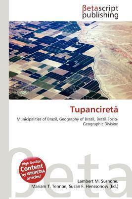Tupanciret written by Lambert M. Surhone