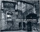 Castles of Scotland: A Voyage Through the Centuries book written by Chris J. Tabraham