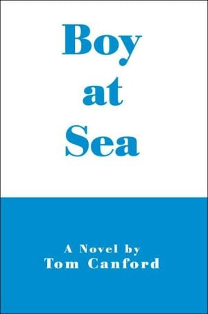 Boy at Sea book written by Tom Canford