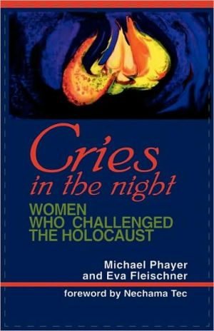 Cries In The Night book written by Michael Phayer