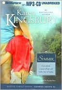 Summer (Sunrise Series #2) book written by Karen Kingsbury